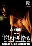 A Night With A Mafia Boss (Season 1): The Lost Heiress