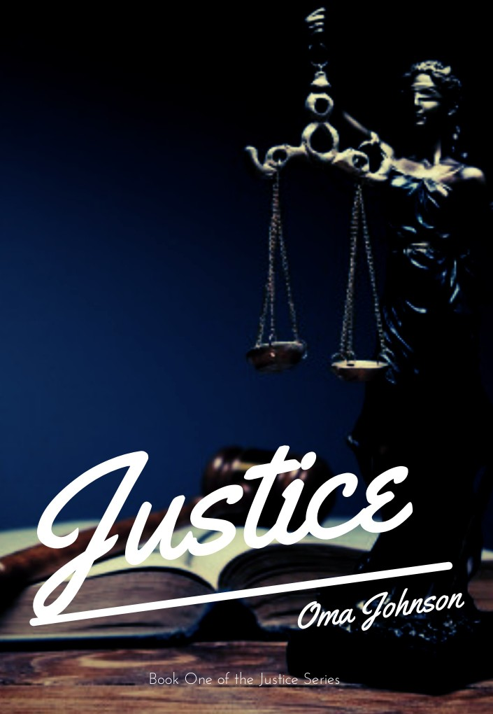 JUSTICE LOUGHTY ( Book 1 of 3 in the Justice series)