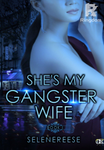 She's My Gangster Wife Book 1