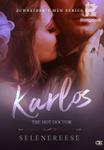 Zchneider's Men Series 1: Karlos-The Hot Doctor