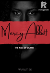 Mercy Abbott - The Kiss of Death