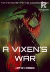 A Vixen's War