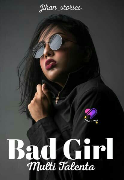 Bad Girl Multi Talenta