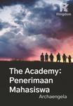 The Academy: Penerimaan Mahasiswa
