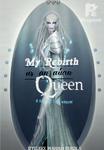 My Rebirth as an alien Queen