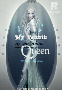 My Rebirth as an alien Queen