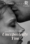 Unexpectedly You