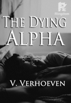 The Dying Alpha (#1 of the Hyle pack)