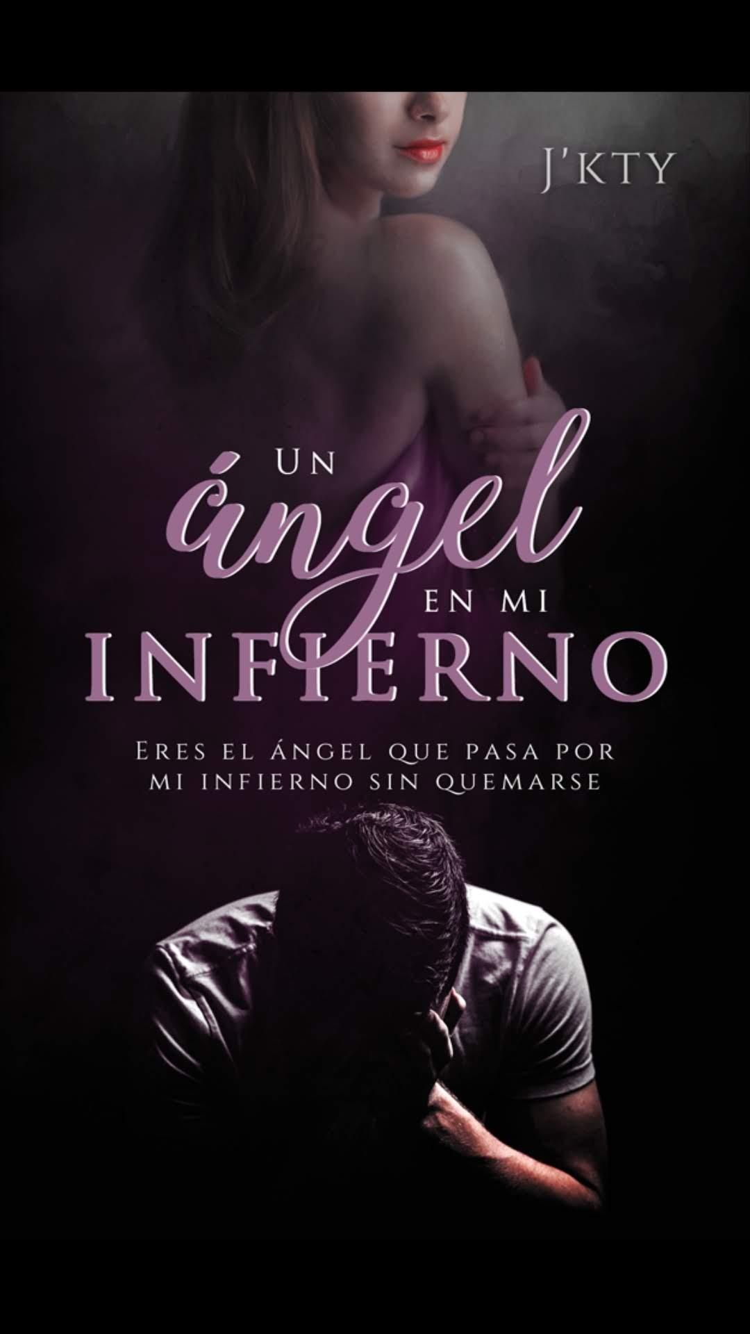 Un Ángel en mi Infierno