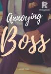 Annoying Boss