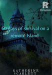 60 days of survival on a remote island