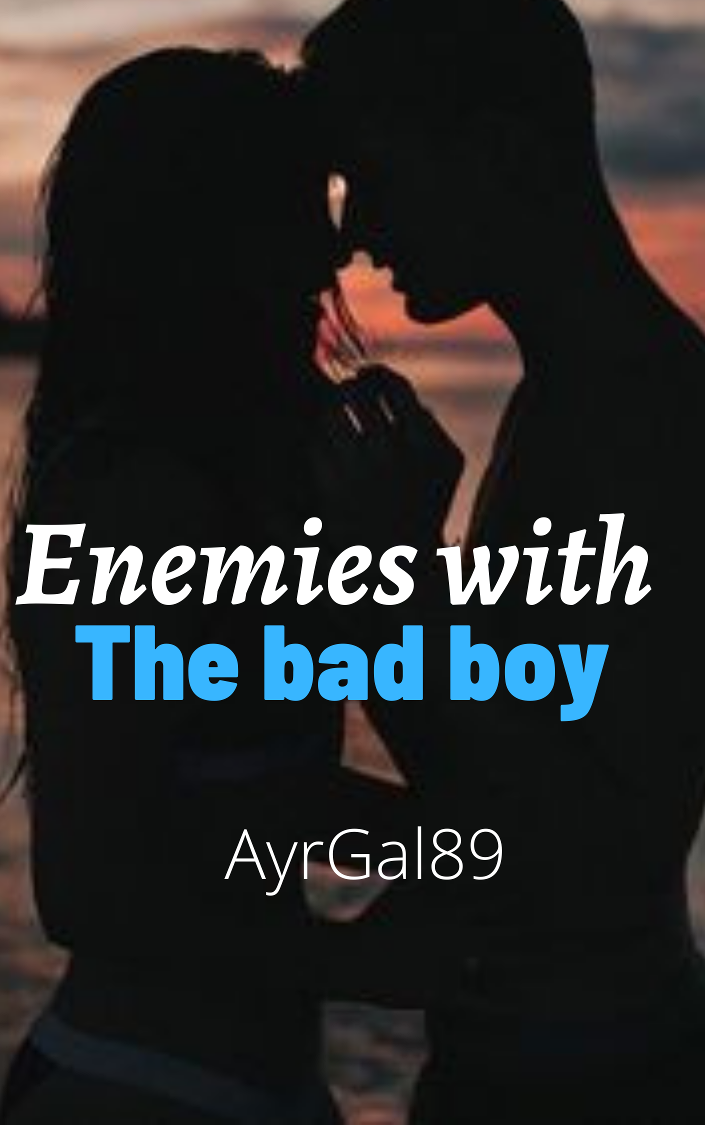Enemies with the bad boy