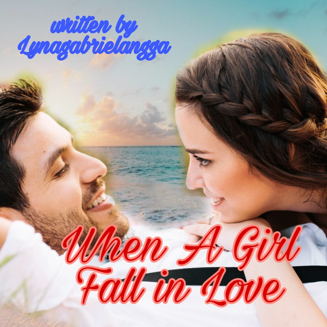When A Girl Fall In Love