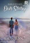 Our Story (Sequel My Ex Boss)