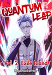 Quantum Leap - Vol. 2 Exile Island (formerly Till Death Do Us Part)