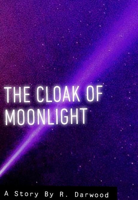 The Cloak Of Moonlight