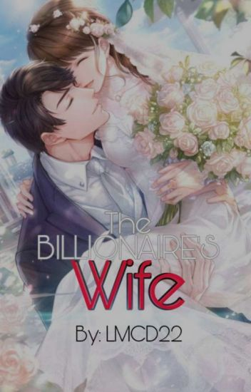 The Billionaire's Wife Book 2