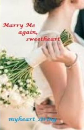 Marry Me again, Sweetheart (Completed)