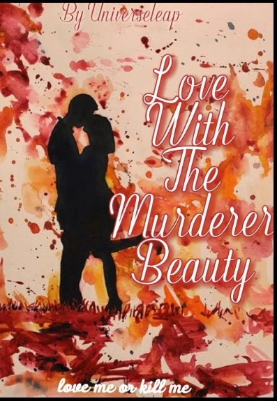 Love With The Murderer Beauty
