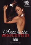 Antonella nunca dejaste de ser mía