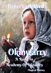 Okinwarry - A Road To Academy of Wizardry