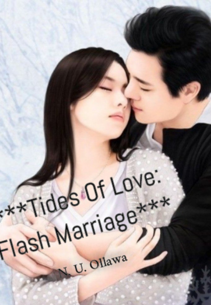 Tides Of Love: Flash Marriage