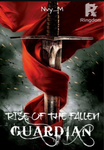 RISE OF THE FALLEN GUARDIAN