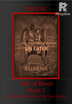 PHUGS! The First Path Of Blood.