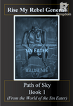An Army From Nothing. First Path of Sky