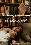 The Gang Leader And His Library Girl