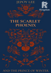 The Scarlet Phoenix and the Prince of Winter