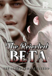 THE REJECTED BETA