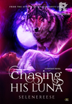 Chasing His Luna