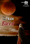 The Full Moon Blood