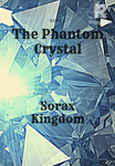 The Phantom Crystal
