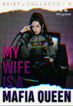 My Wife is a Mafia Queen (TAGALOG)