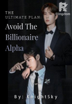 THE ULTIMATE PLAN: Avoid The Billionaire Alpha