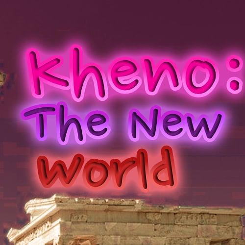 Kheno: The New World