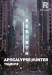 Rebirth : Apocalypse Hunter