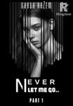 Never let me go ابـق مـعي أبدا