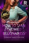 How to Tame the Wild Billionairess? (Tagalog/Filipino)