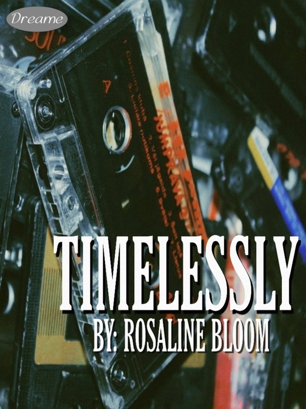 Timelessly (Filipino On-Going)