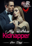 My Ruthless Kidnapper