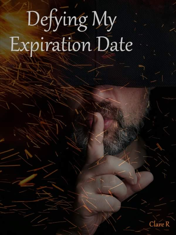 Defying my expiration date