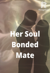 Her Soul Bonded Mate