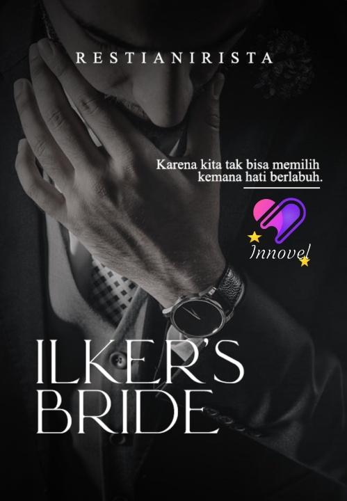Ilker's Bride