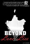 Beyond Love and Lies