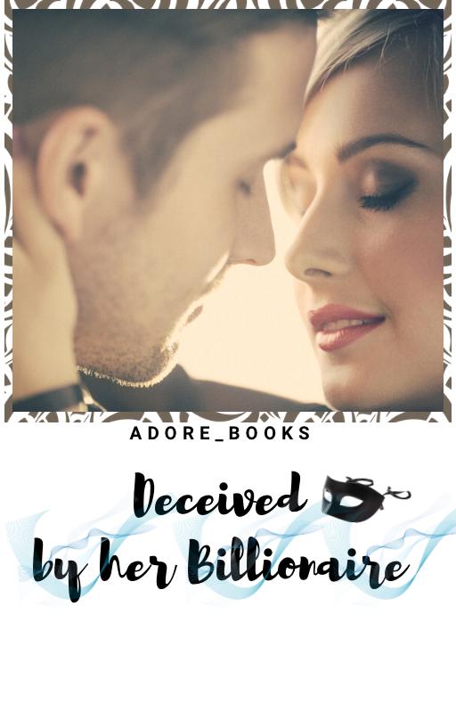 Deceived By Her Billionaire