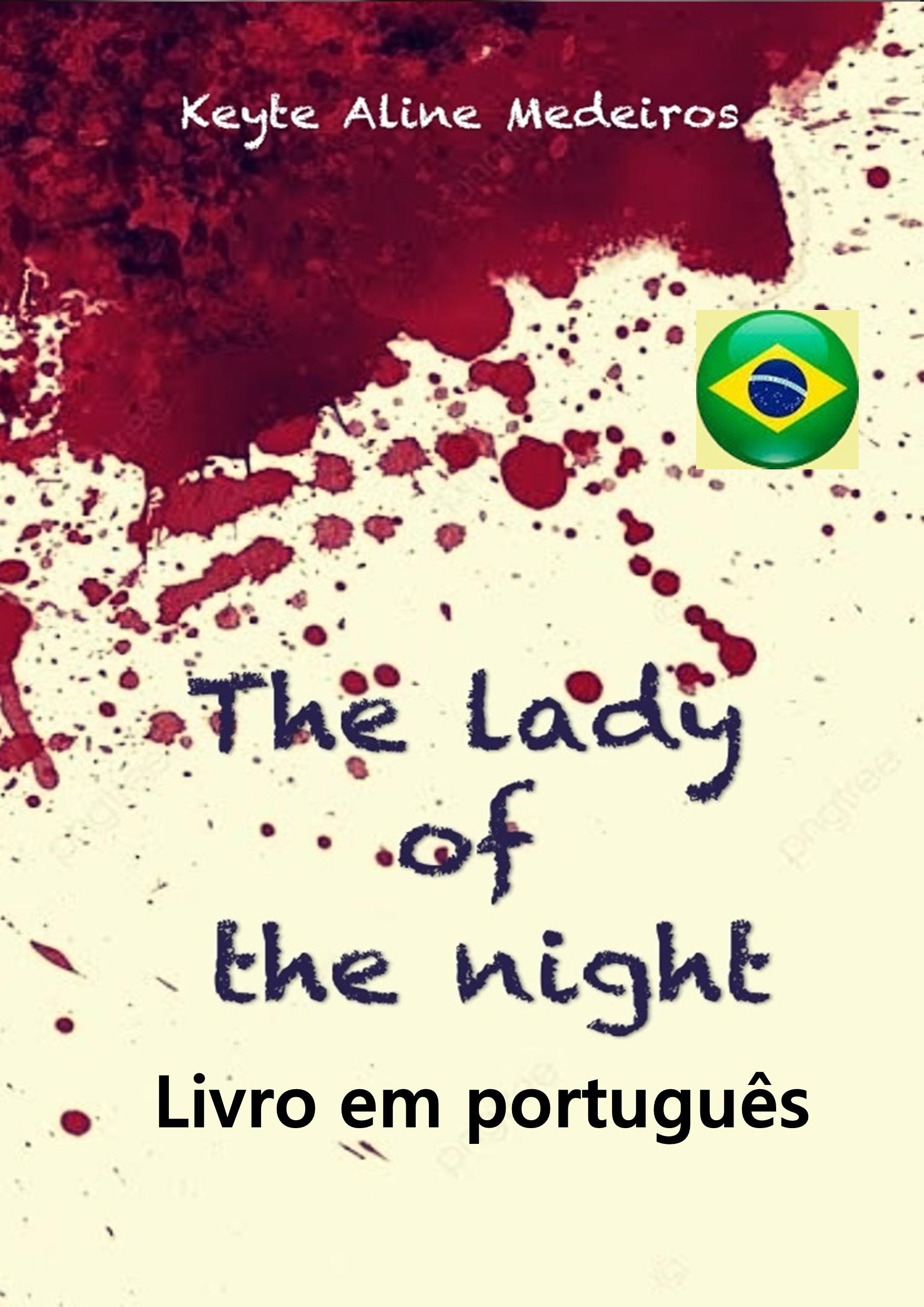 The lady of the night (versão em  português)