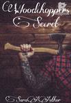 Woodchoppers Secret
